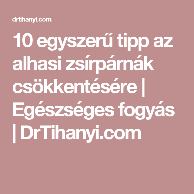 A legjobb 15 fogyókúra tipp   Fogyókúra tippek, Fogyókúrás tippek, Fogyókúra
