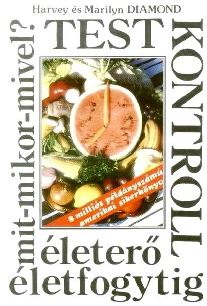 Válaszd külön az ételeket - testkontroll diéta